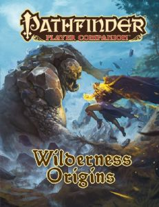 Pathfinder RPG Player Companion: Wilderness Origins